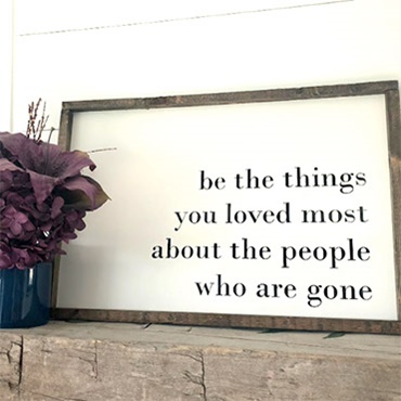 Be the Things You Love Most